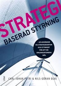 strategibaserad-styrning-sa-anvander-du-strategikartor-och-styrkort-for-att-na-organisationens-mal